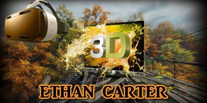 Ethan Carter en realite virtuelle