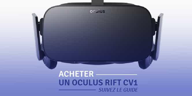 Acheter oculus rift CV1