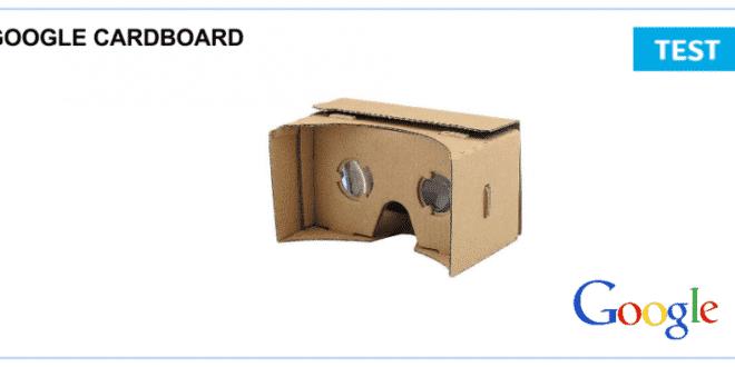Test du Google Cardboad le casque de réalité virtuelle