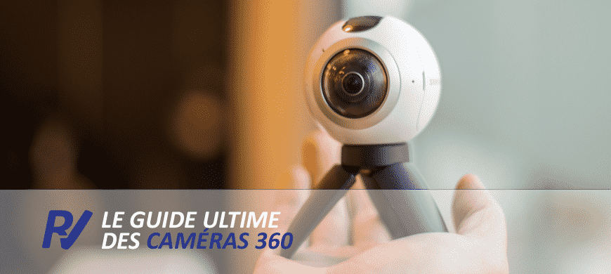 Guide   Comparatif caméras 360 - Quelle caméra 360 choisir   676f347ce0b5