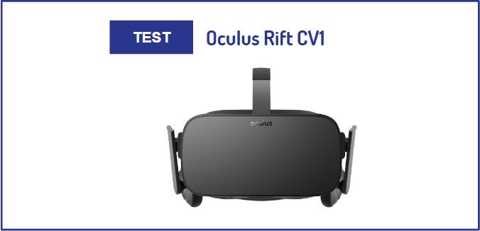 test oculus rift cv1 avis prix acheter installation configuration casque vr