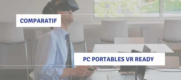 comparatif-pc-portables-vr-ready