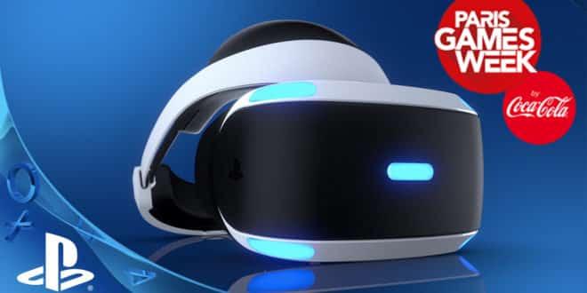 PlayStation VR PS VR PS4 PGW Paris Games Week Infos Avis Test Date Sortie Jeux Annonces 2016