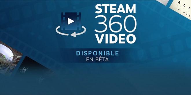 Steam Lecteur Vidéos 360 degrés VR réalité virtuelle