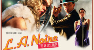 L.A Noire VR HTC Vive jeu vidéo adaptation