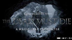 Game of Thrones Magic Leap