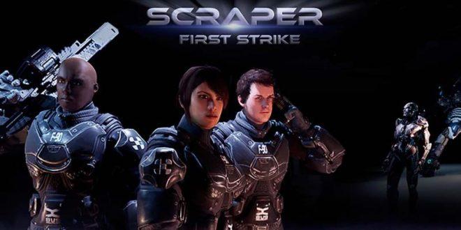 Scraper : First Strike