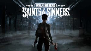 The Walking Dead: Saint & Sinners