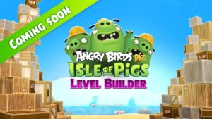 Lvel builder pour Angry Birds VR : Isle of Pigs