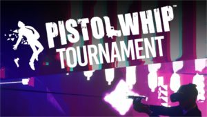 Tournoi international Pistol Whip
