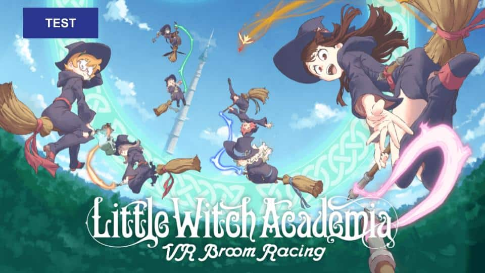 test Little Witch Academia VR